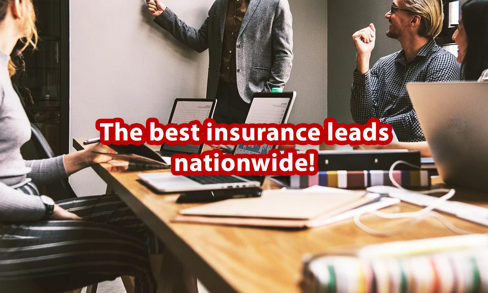The best insurance leads nationwide